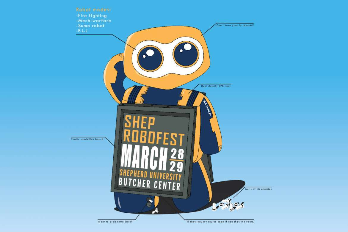 Shepherd's Department of Computer Sciences, Mathematics, and Engineering is hosting the annual ShepRobo Fest on Saturday and Sunday, March 28 and 29, at the Butcher Center.