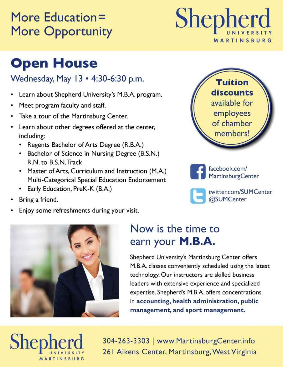 The open house will provide prospective students an opportunity to discuss the M.B.A. program with faculty and staff and to take a tour of the Martinsburg Center. Applicants will receive an application fee waiver when they apply at the site.