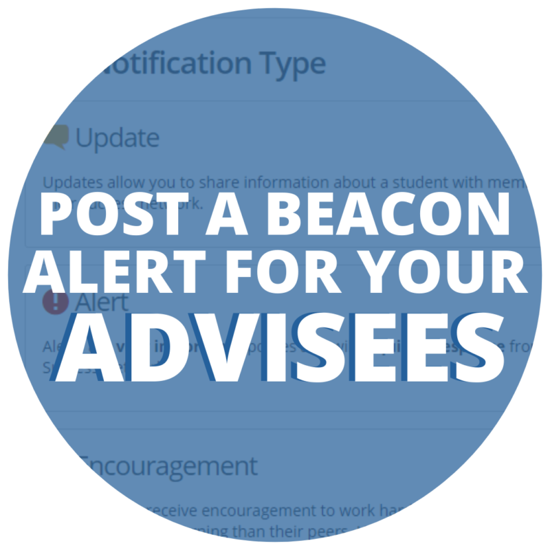 Post a Beacon Alert for Your Advisees