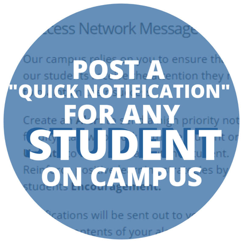 "Post a ""Quick Notification"" for Any Student on Campus"