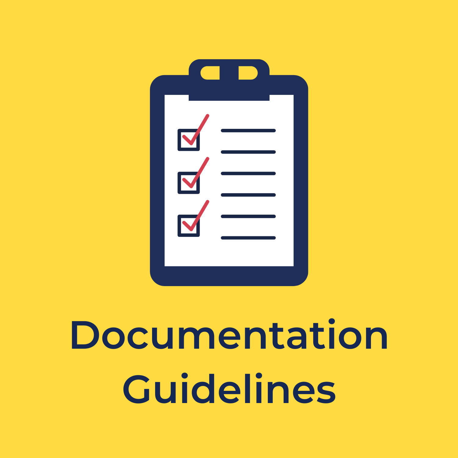 """yellow background, in the center is a blue and white checklist on a clipboard, and underneath reads """"documentation guidelines"""""""