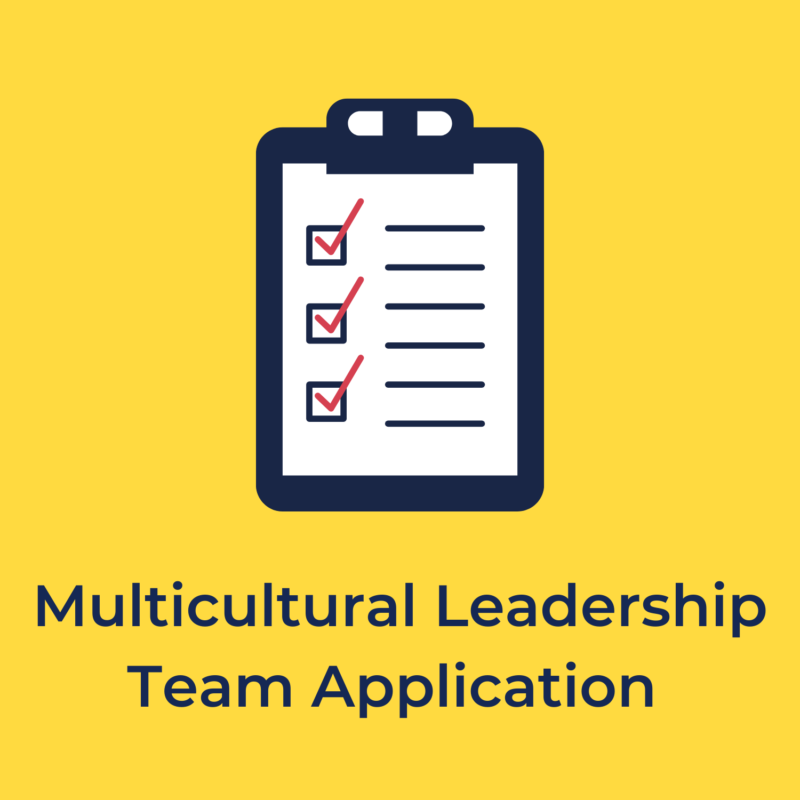 """yellow background, in the center is a checklist, and underneath reads """"multicultural leadership team application"""""""