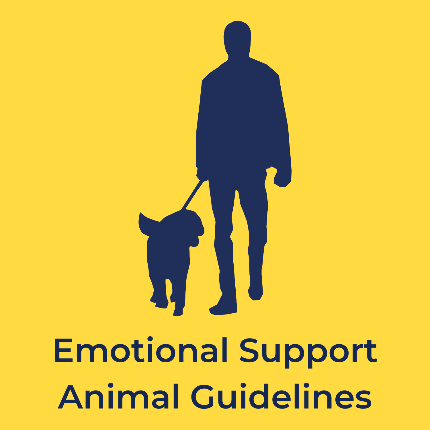 """yellow background with a silhouette of a person walking a dog, and underneath reads """"emotional support animal guidelines"""""""