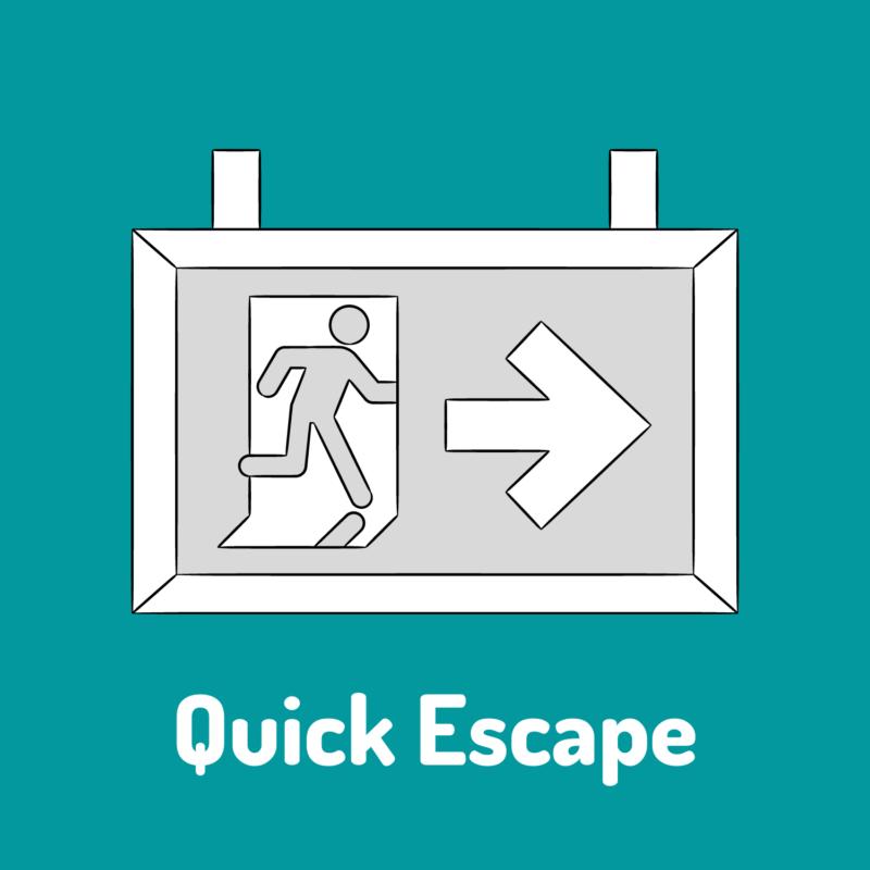 quick escape