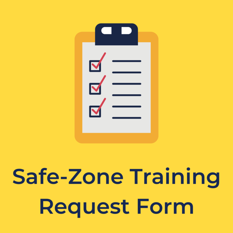 """yellow background, the center has a checklist, and below it reads """"safe-zone training request form"""""""