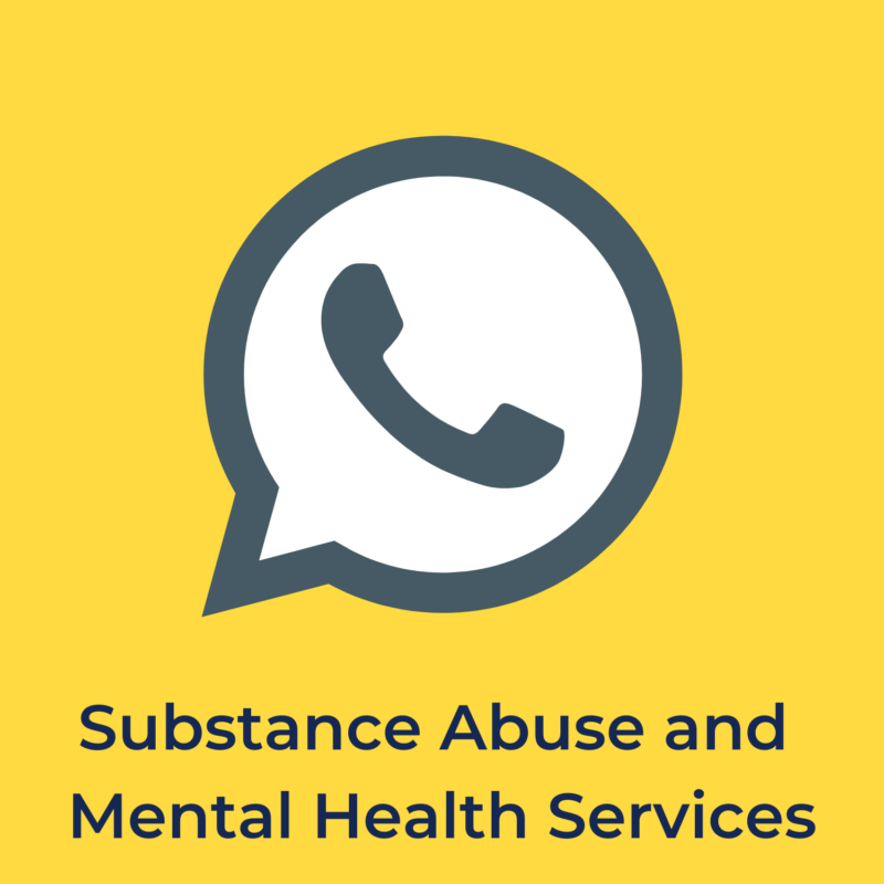 """yellow background, in the center is a phone, and below it reads """"substance abuse and mental health services"""""""