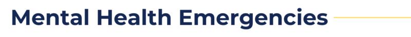 "blue text that reads ""mental health emergencies"""