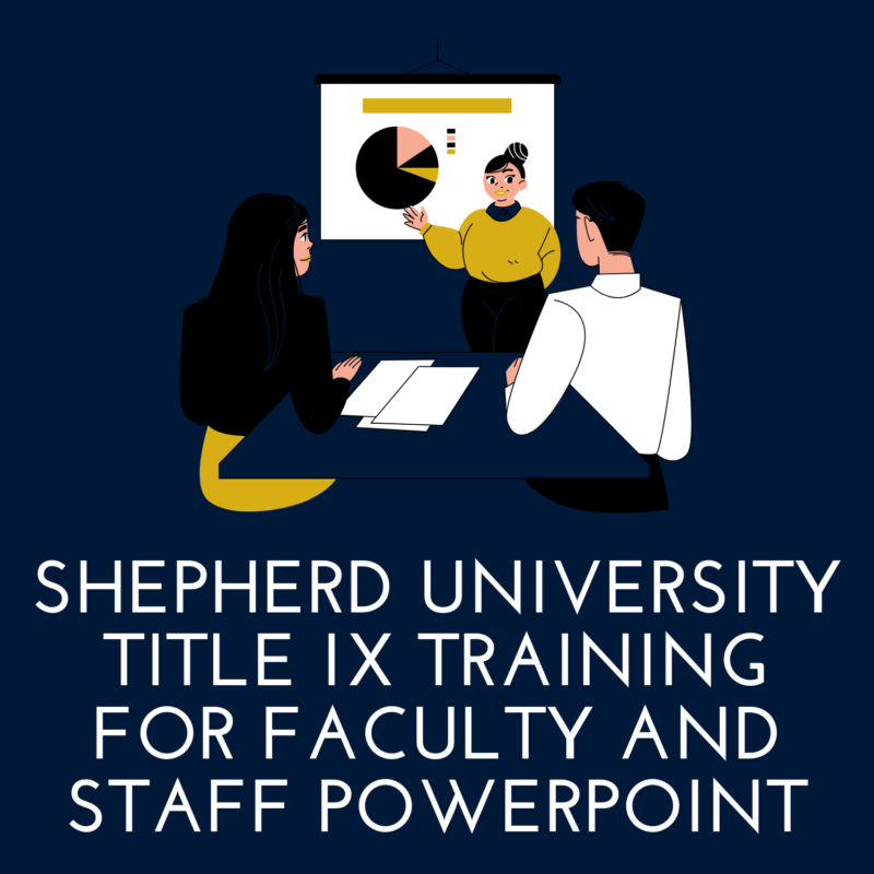 Shepherd University Title IX Training for Faculty and Staff PowerPoint